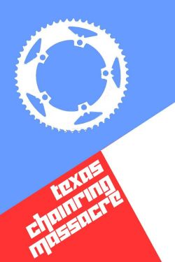 Texas Chainring Massacre - Valley View, Texas @ Valley View | Texas | United States