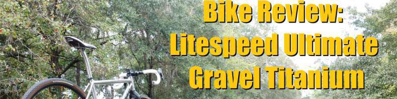 litespeed ultimate gravel titanium bike review