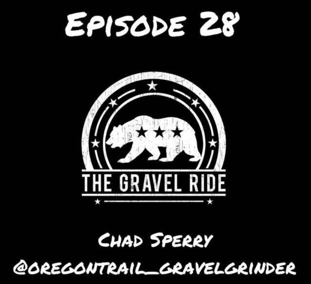 chad sperry podcast oregon trail gravel grinder