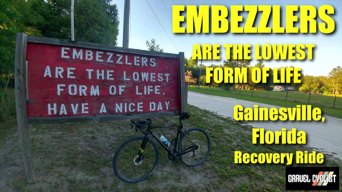 embezzlers are the lowest form of life gainesville florida