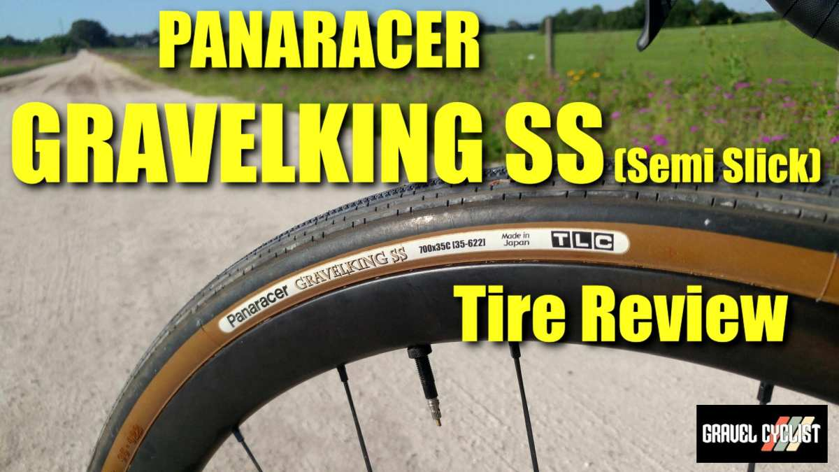 panaracer gravelking ss semi slick tire review