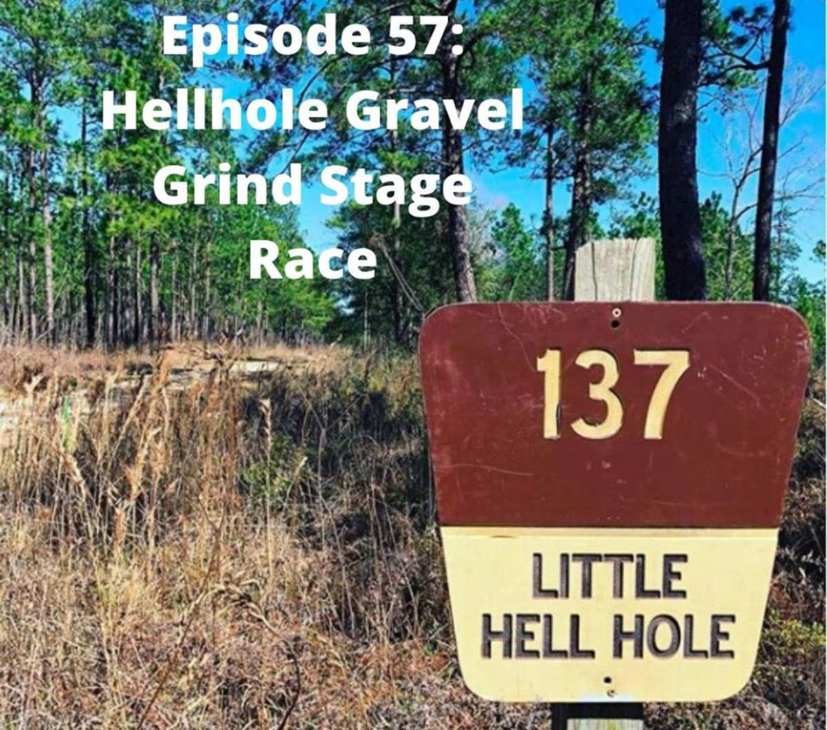 hellhole gravel grind gravel race podcast